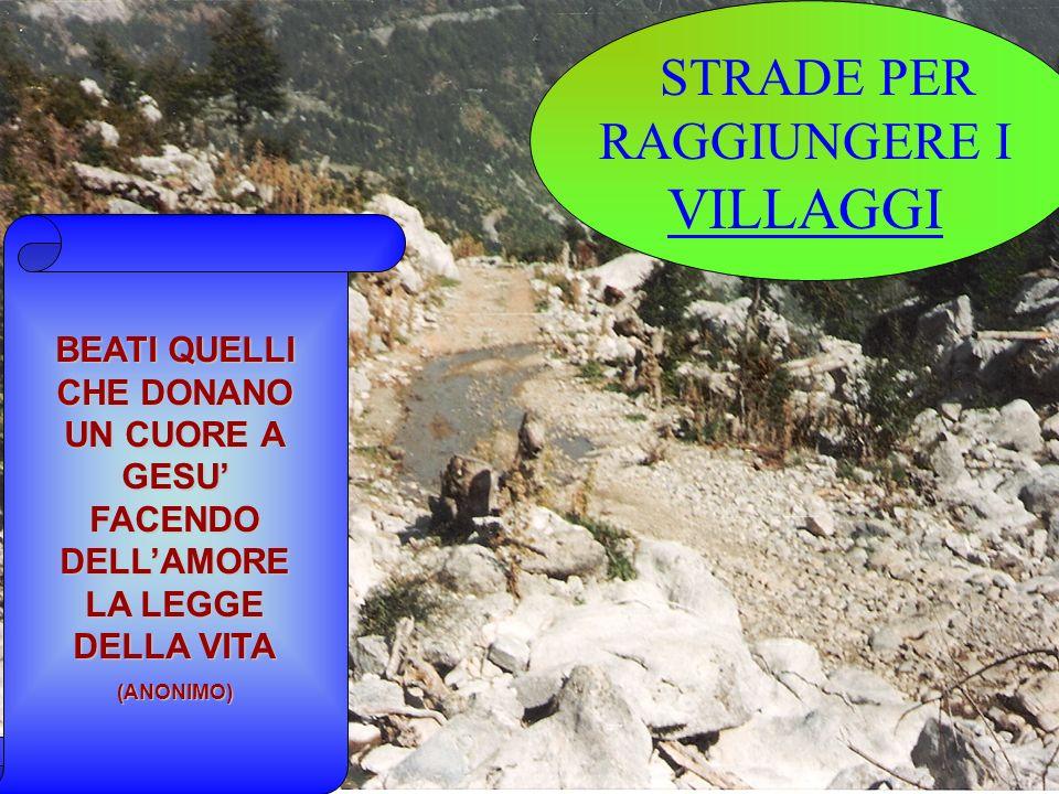 STRADE PER RAGGIUNGERE I VILLAGGI