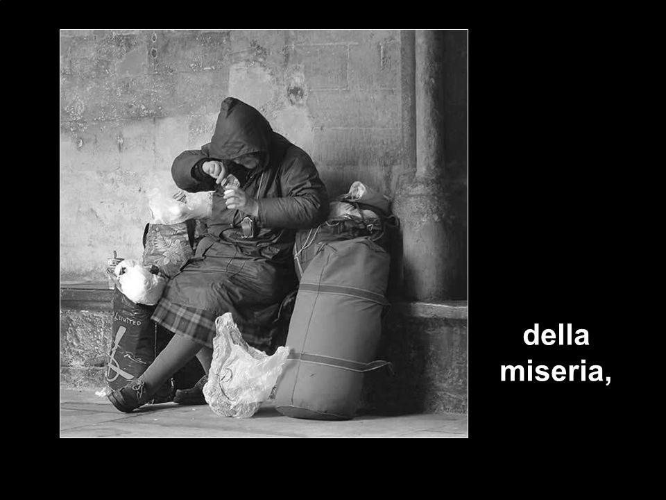 della miseria,
