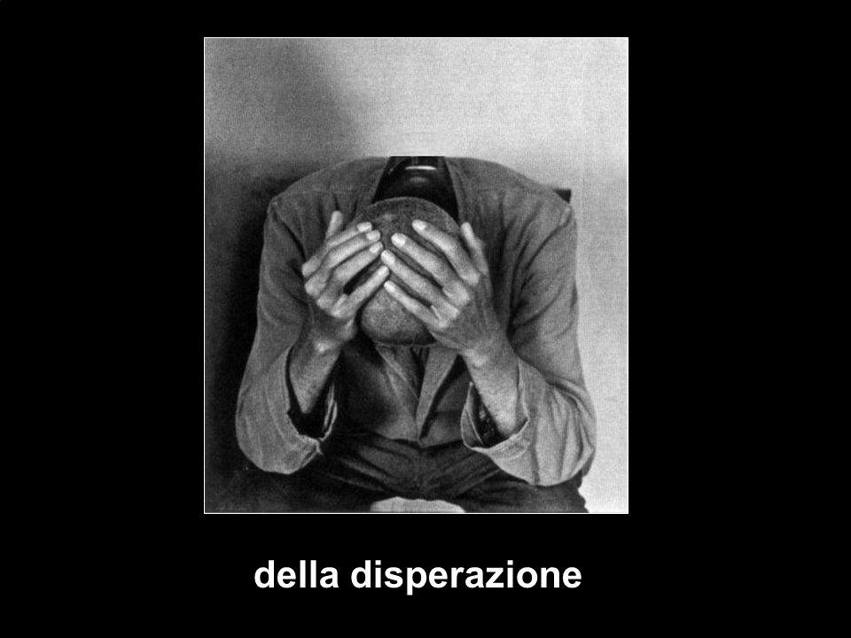 della disperazione