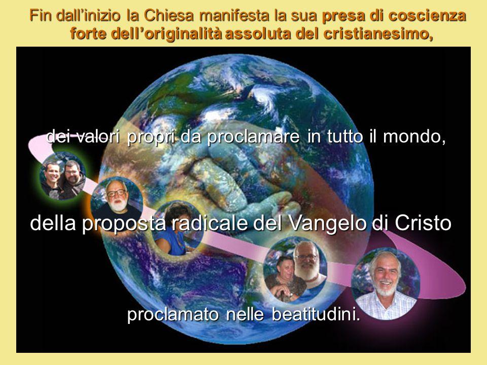 della proposta radicale del Vangelo di Cristo