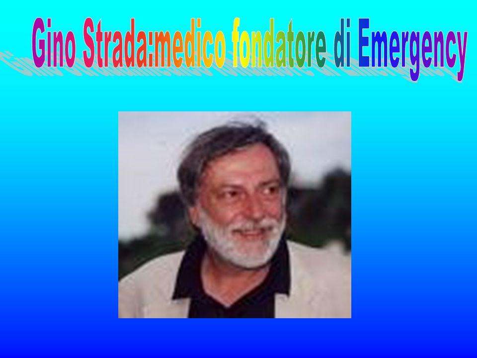 Gino Strada:medico fondatore di Emergency