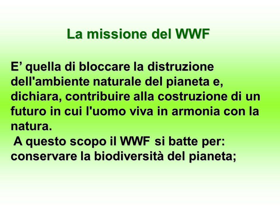 La missione del WWF
