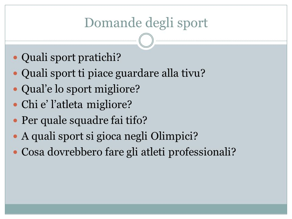 Domande degli sport Quali sport pratichi