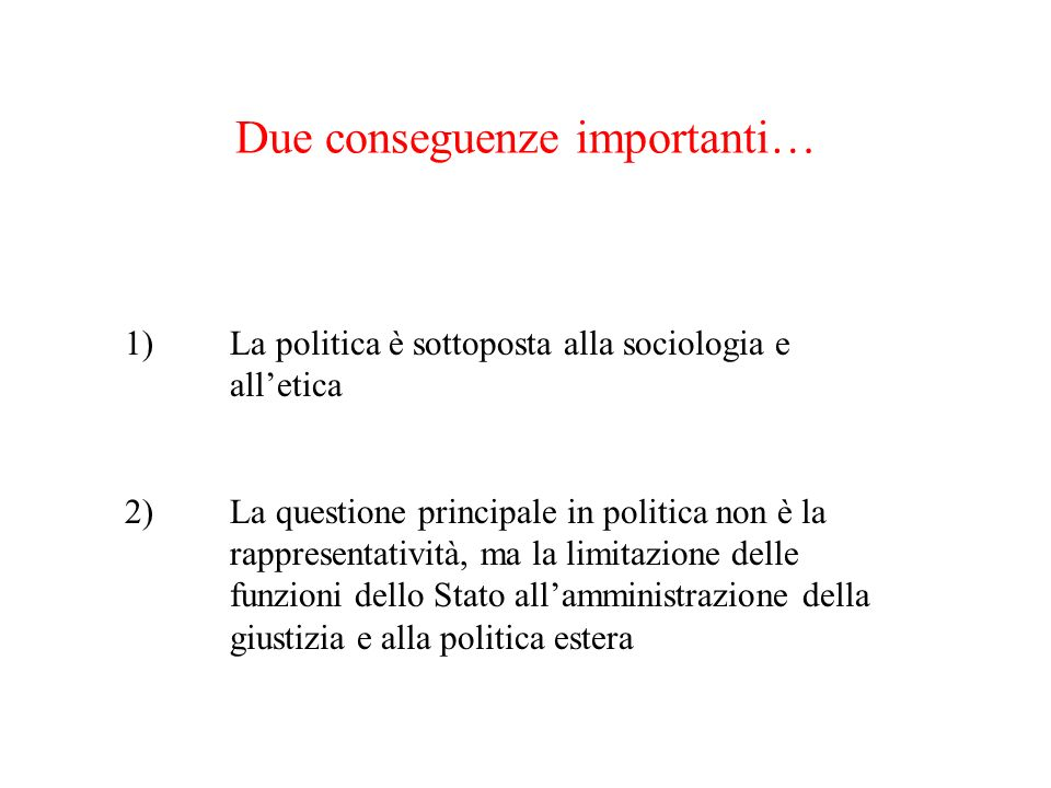 Due conseguenze importanti…