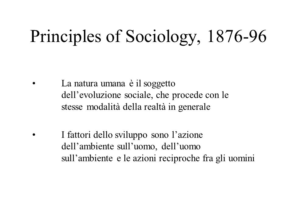 Principles of Sociology, 1876-96