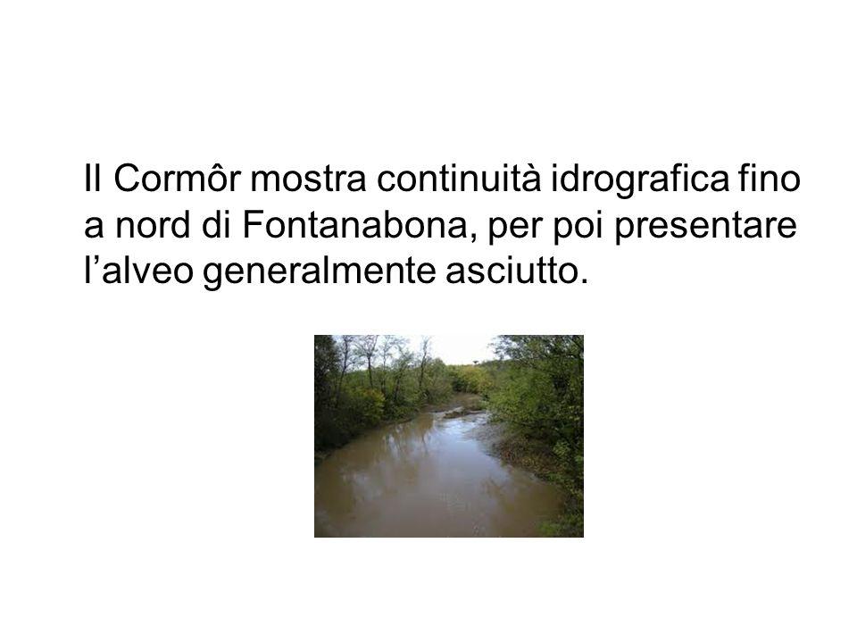 Il Cormôr mostra continuità idrografica fino a nord di Fontanabona, per poi presentare l'alveo generalmente asciutto.