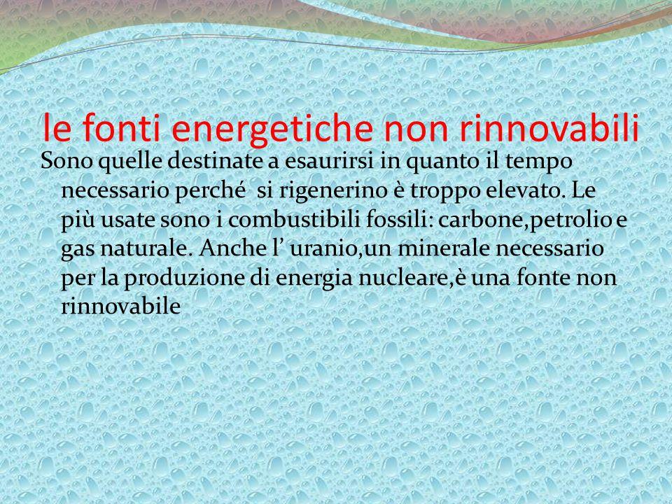 le fonti energetiche non rinnovabili