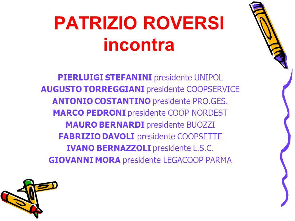 PATRIZIO ROVERSI incontra