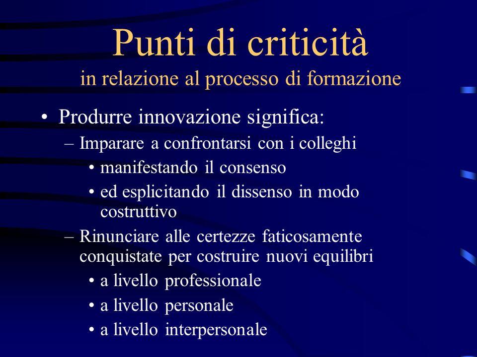 Punti di criticità in relazione al processo di formazione