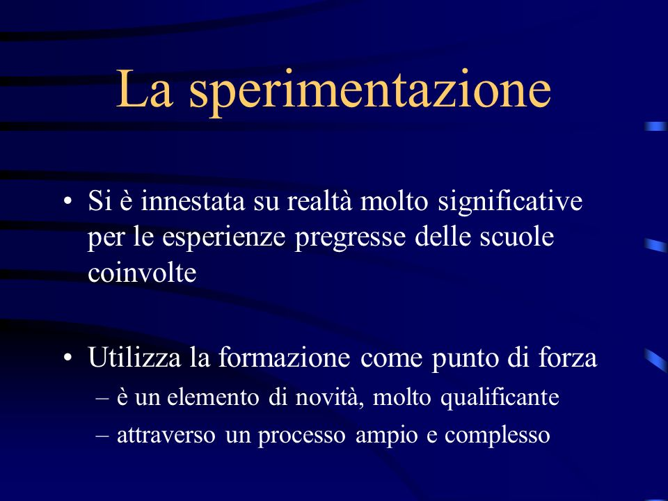 La sperimentazione Si è innestata su realtà molto significative per le esperienze pregresse delle scuole coinvolte.