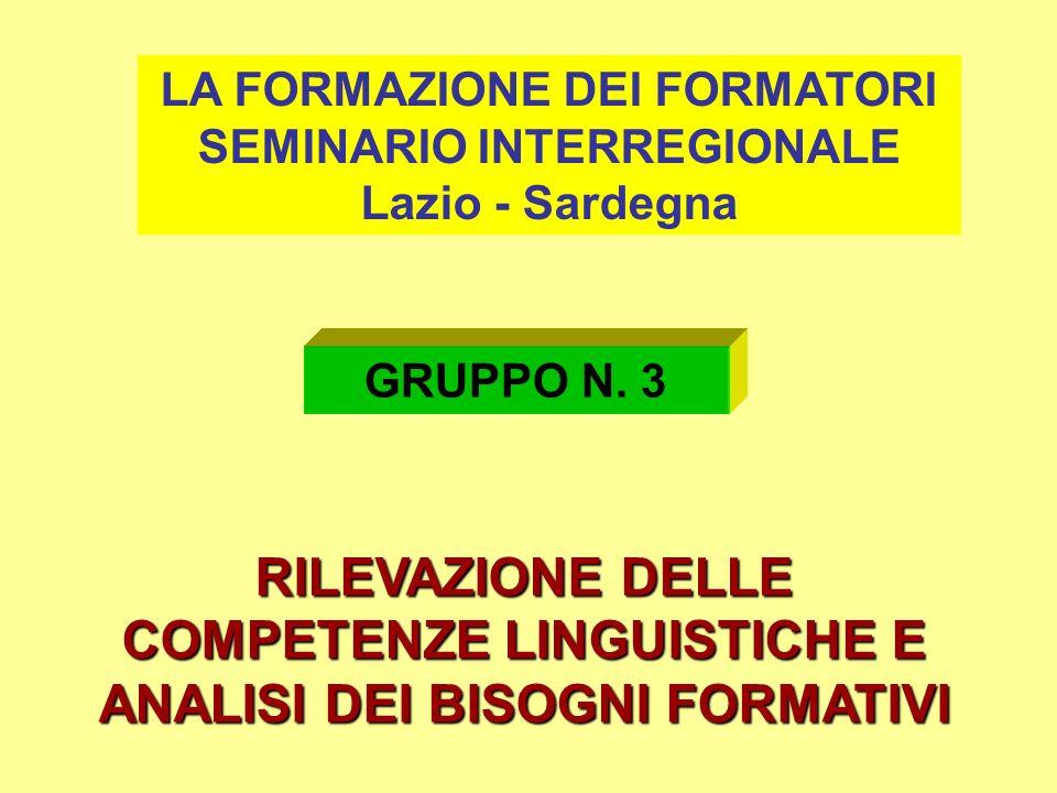 LA FORMAZIONE DEI FORMATORI SEMINARIO INTERREGIONALE Lazio - Sardegna