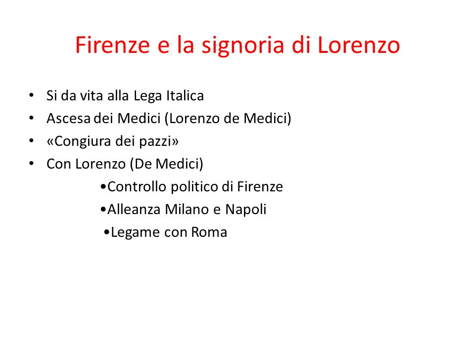 Firenze e la signoria di Lorenzo