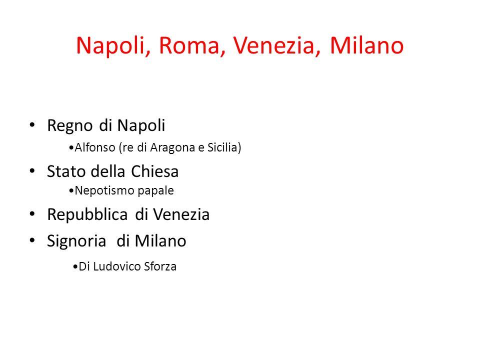 Napoli, Roma, Venezia, Milano