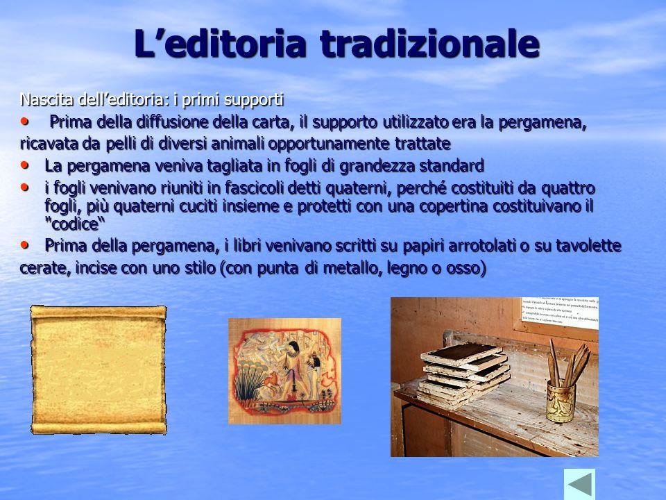 L'editoria tradizionale