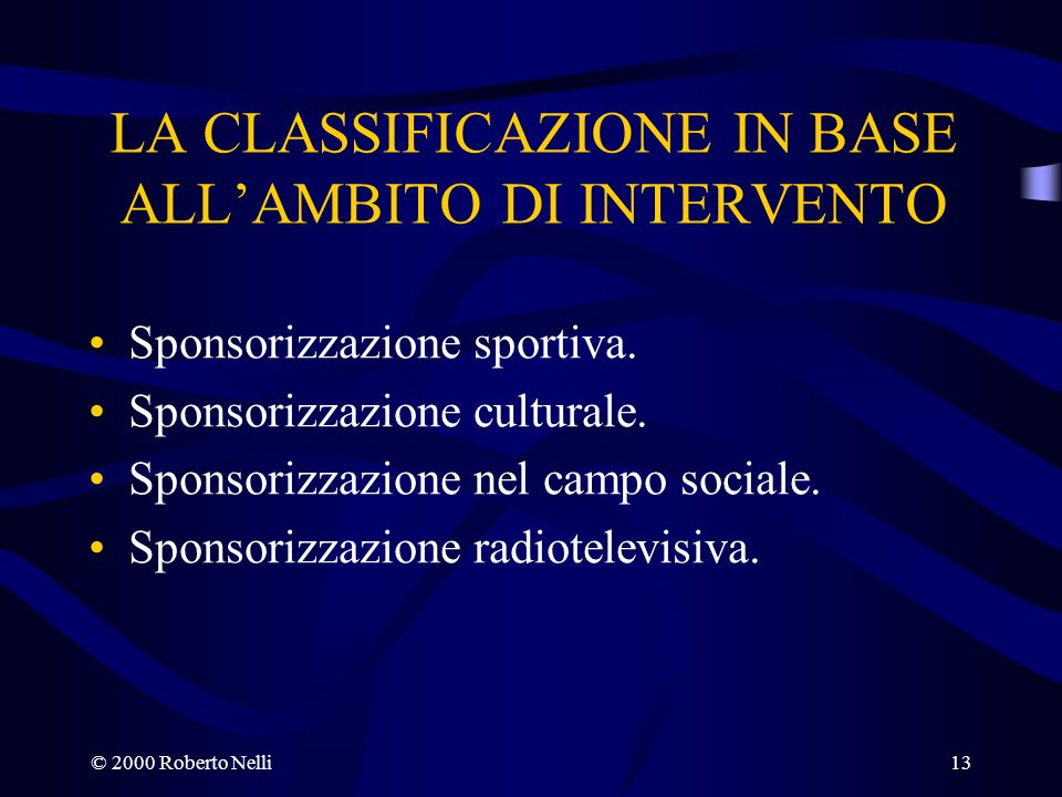 LA CLASSIFICAZIONE IN BASE ALL'AMBITO DI INTERVENTO