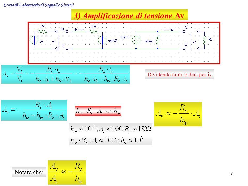 3) Amplificazione di tensione Av