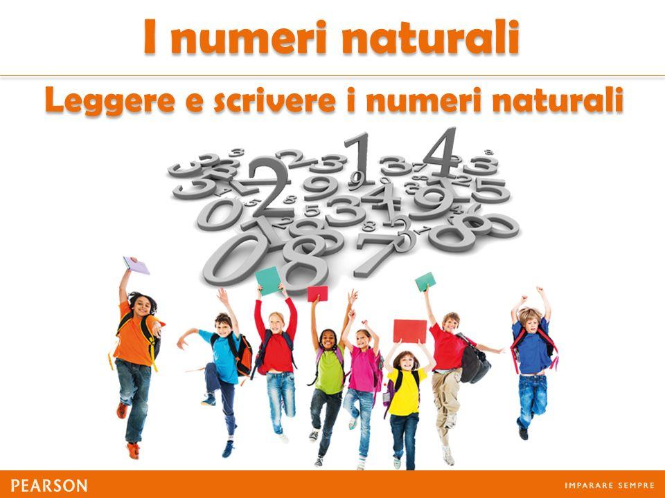 Leggere e scrivere i numeri naturali