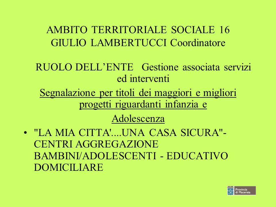 AMBITO TERRITORIALE SOCIALE 16 GIULIO LAMBERTUCCI Coordinatore