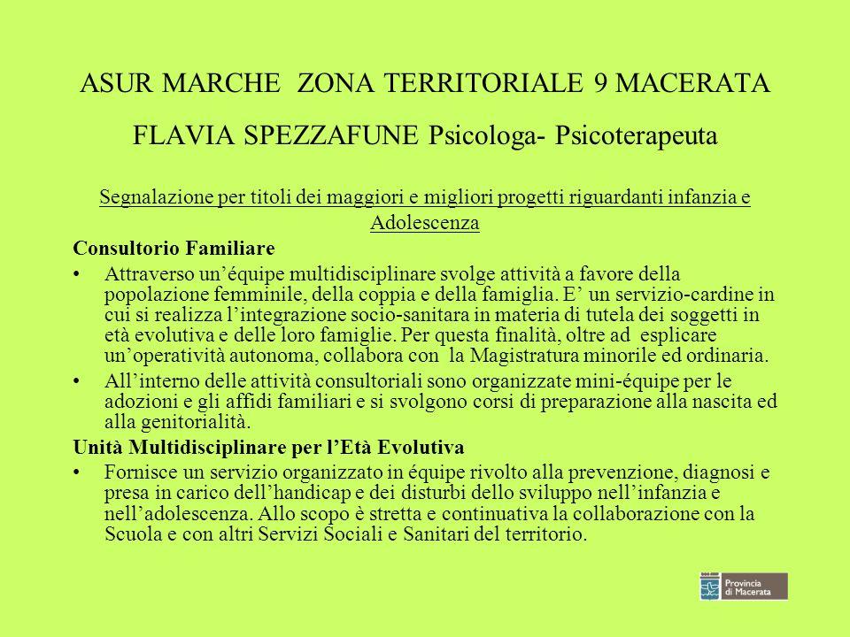 ASUR MARCHE ZONA TERRITORIALE 9 MACERATA FLAVIA SPEZZAFUNE Psicologa- Psicoterapeuta