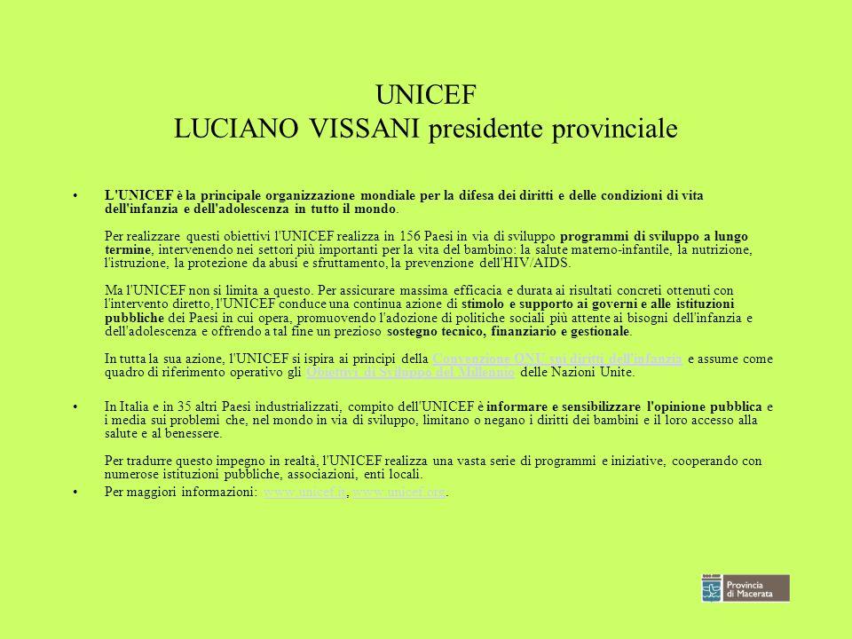 UNICEF LUCIANO VISSANI presidente provinciale