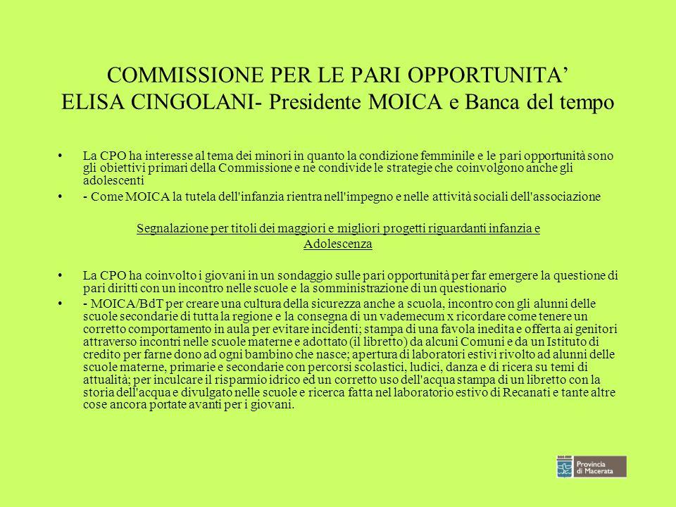 COMMISSIONE PER LE PARI OPPORTUNITA' ELISA CINGOLANI- Presidente MOICA e Banca del tempo