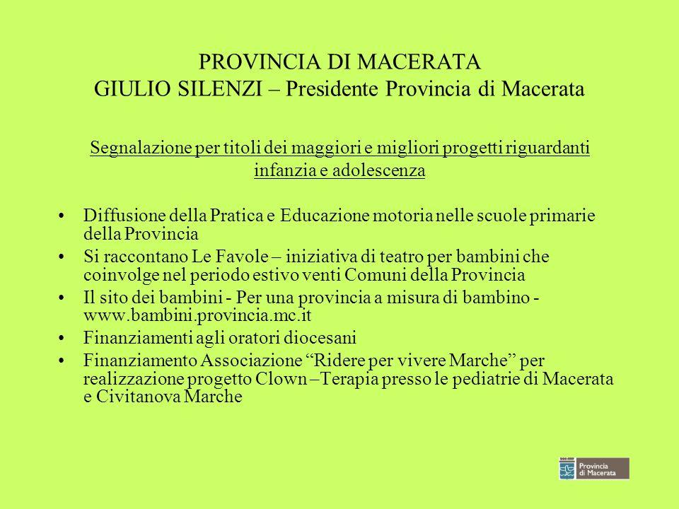 PROVINCIA DI MACERATA GIULIO SILENZI – Presidente Provincia di Macerata