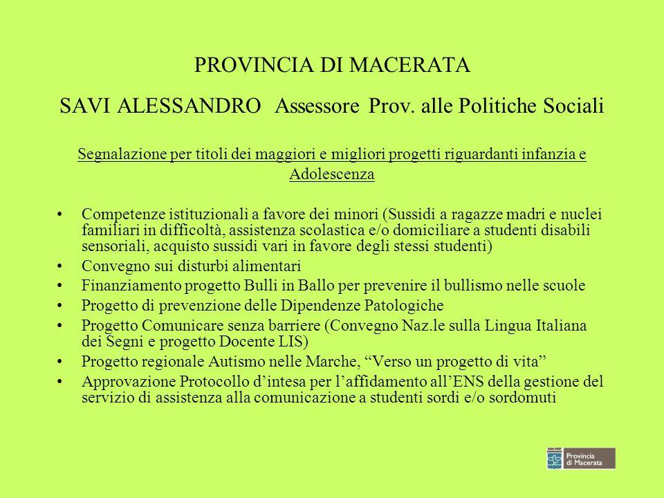 PROVINCIA DI MACERATA SAVI ALESSANDRO Assessore Prov