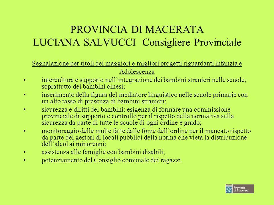 PROVINCIA DI MACERATA LUCIANA SALVUCCI Consigliere Provinciale