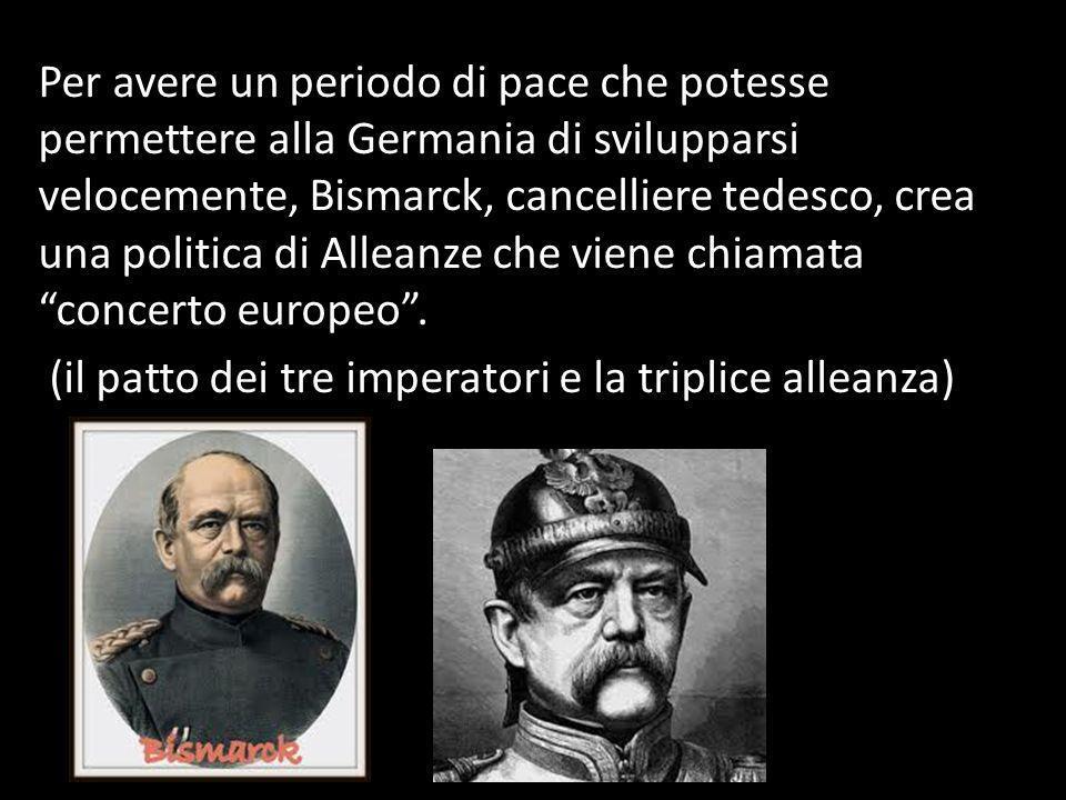 Per avere un periodo di pace che potesse permettere alla Germania di svilupparsi velocemente, Bismarck, cancelliere tedesco, crea una politica di Alleanze che viene chiamata concerto europeo .