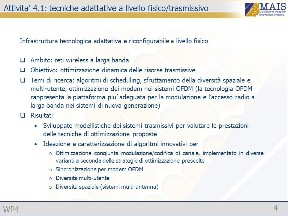 Attivita' 4.1: tecniche adattative a livello fisico/trasmissivo