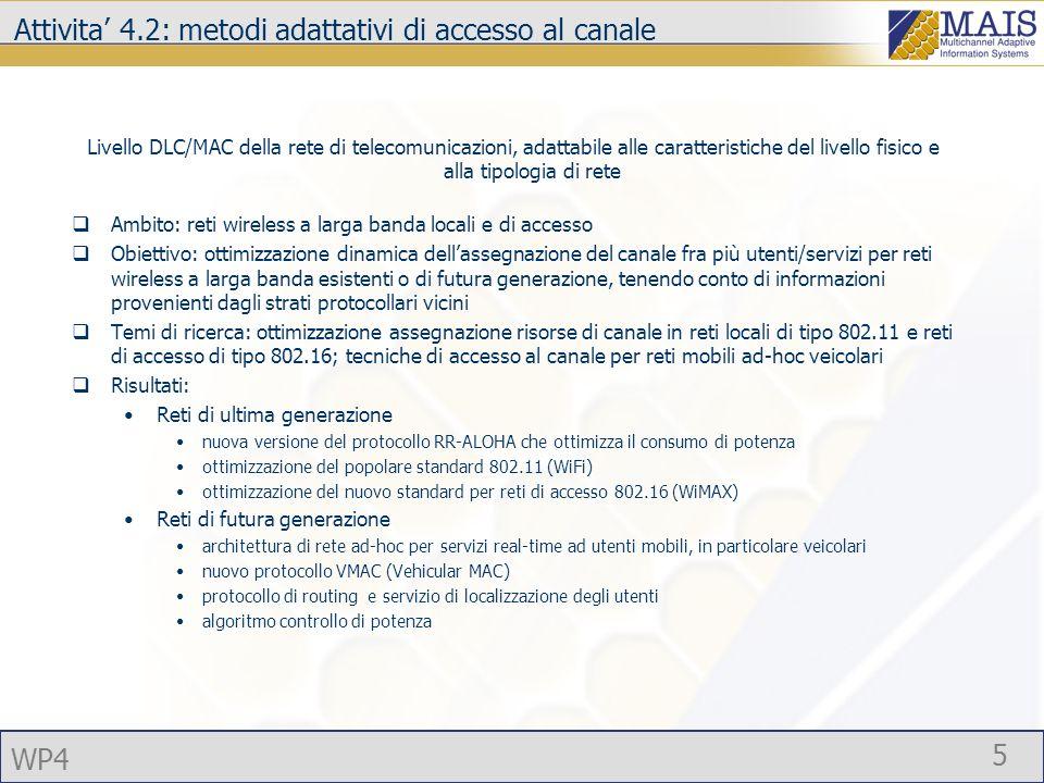 Attivita' 4.2: metodi adattativi di accesso al canale