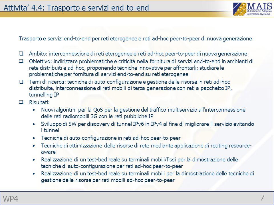 Attivita' 4.4: Trasporto e servizi end-to-end