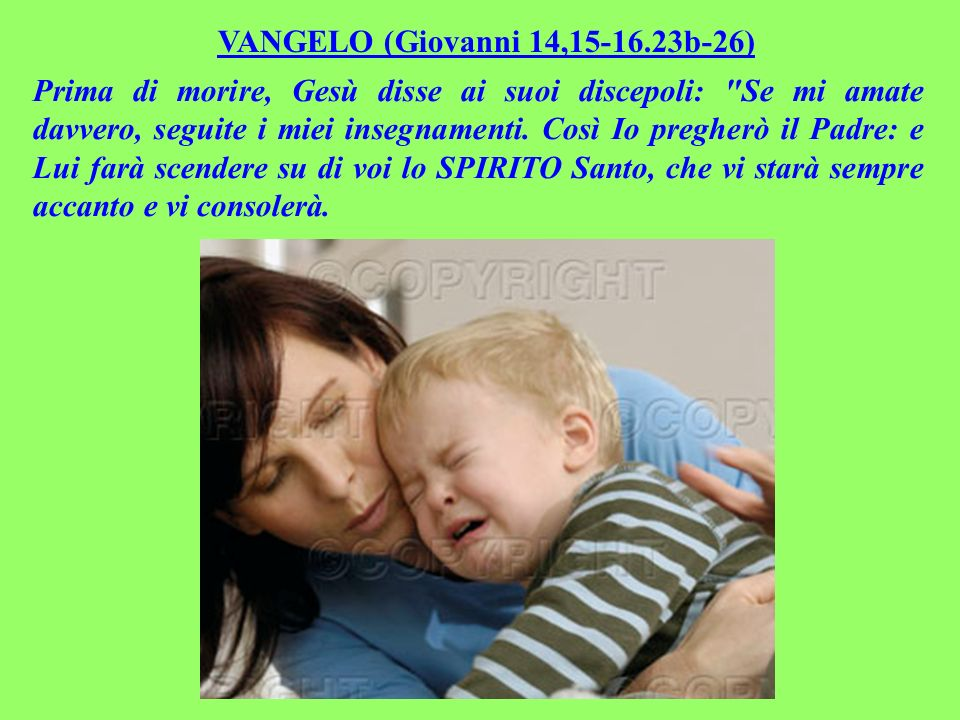 VANGELO (Giovanni 14,15-16.23b-26)