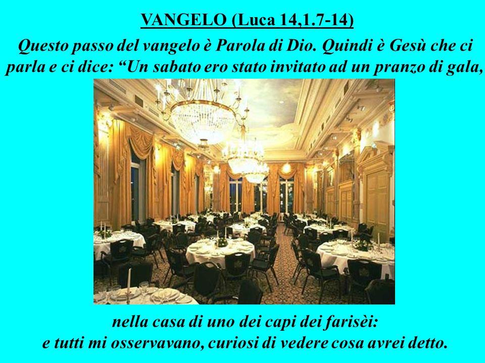 VANGELO (Luca 14,1.7-14)