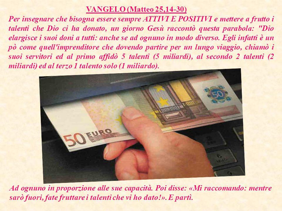 VANGELO (Matteo 25,14-30)