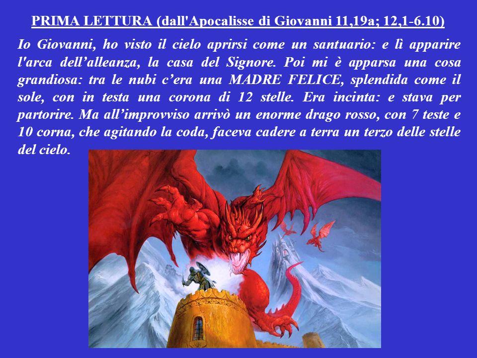 PRIMA LETTURA (dall Apocalisse di Giovanni 11,19a; 12,1-6.10)