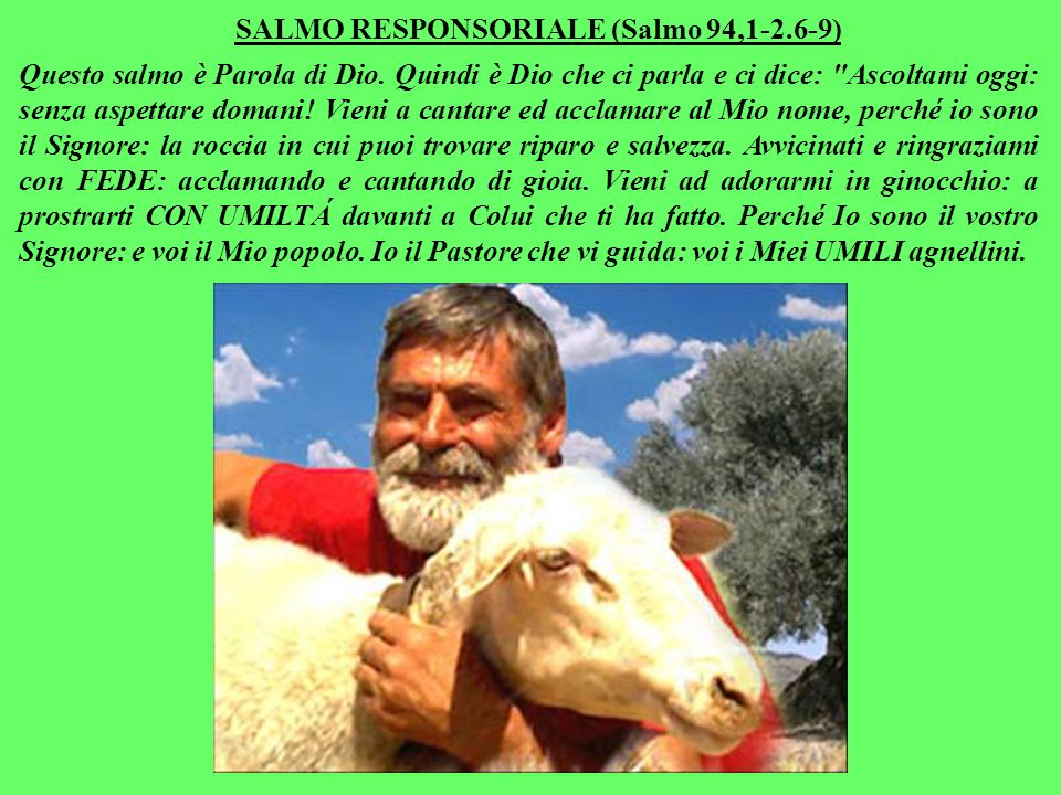 SALMO RESPONSORIALE (Salmo 94,1-2.6-9)