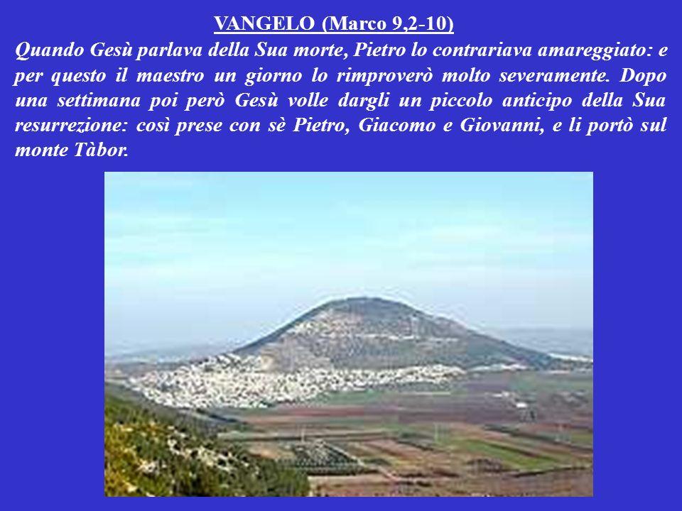VANGELO (Marco 9,2-10)