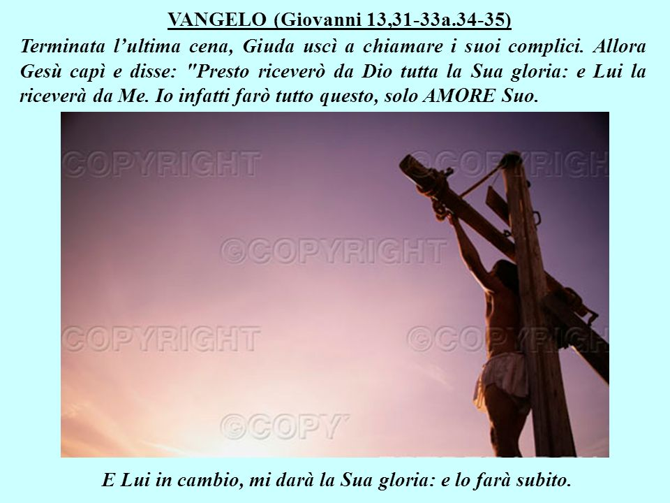 VANGELO (Giovanni 13,31-33a.34-35)