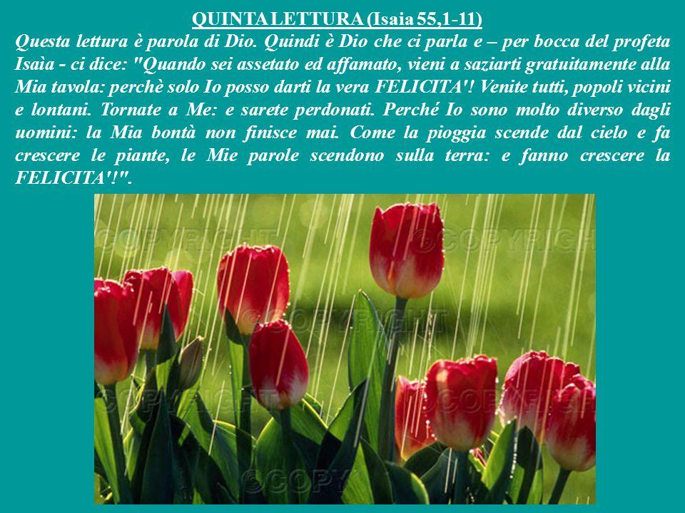 QUINTA LETTURA (Isaia 55,1-11)