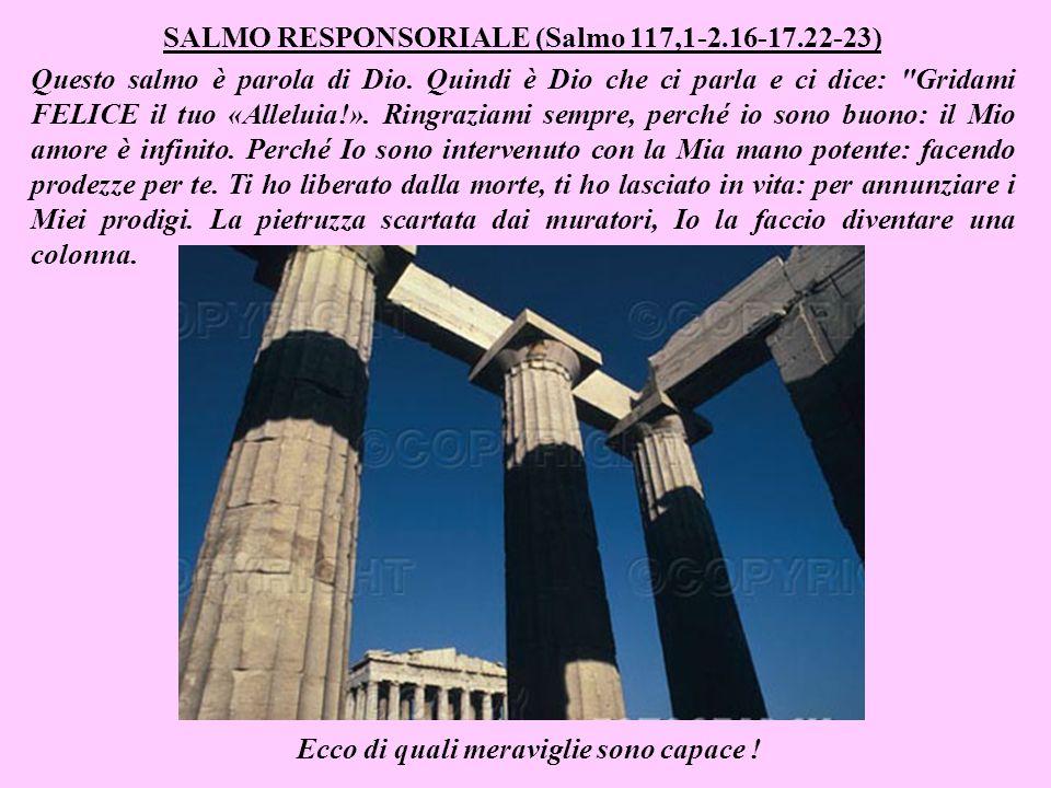 SALMO RESPONSORIALE (Salmo 117,1-2.16-17.22-23)