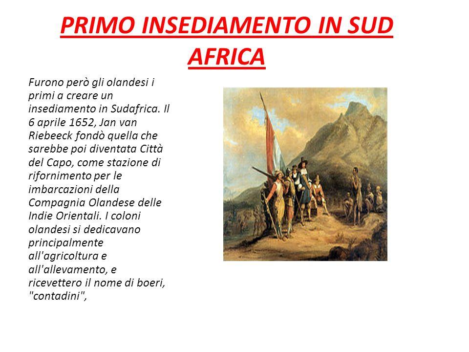 PRIMO INSEDIAMENTO IN SUD AFRICA