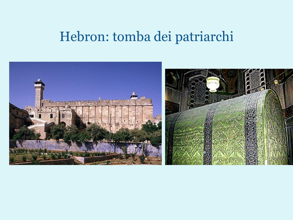 Hebron: tomba dei patriarchi