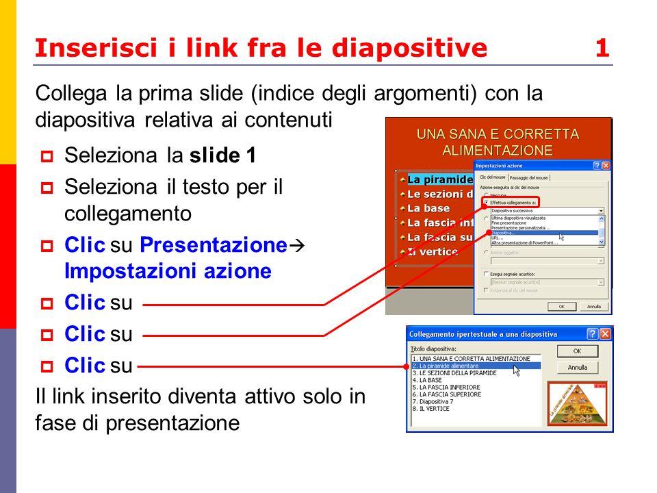 Inserisci i link fra le diapositive 1