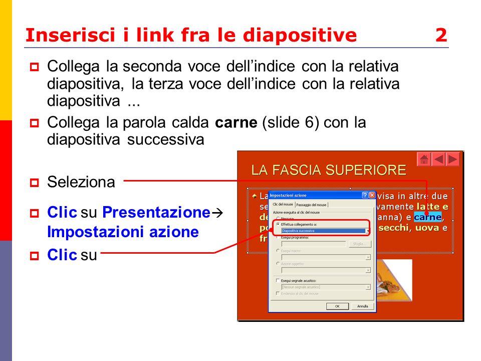 Inserisci i link fra le diapositive 2