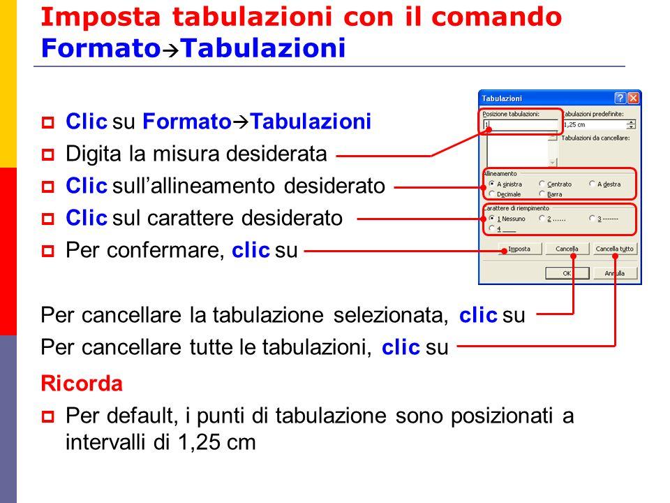 Imposta tabulazioni con il comando FormatoTabulazioni