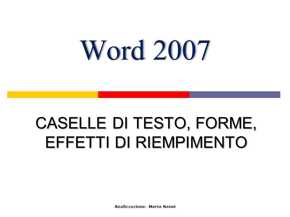 CASELLE DI TESTO, FORME, EFFETTI DI RIEMPIMENTO