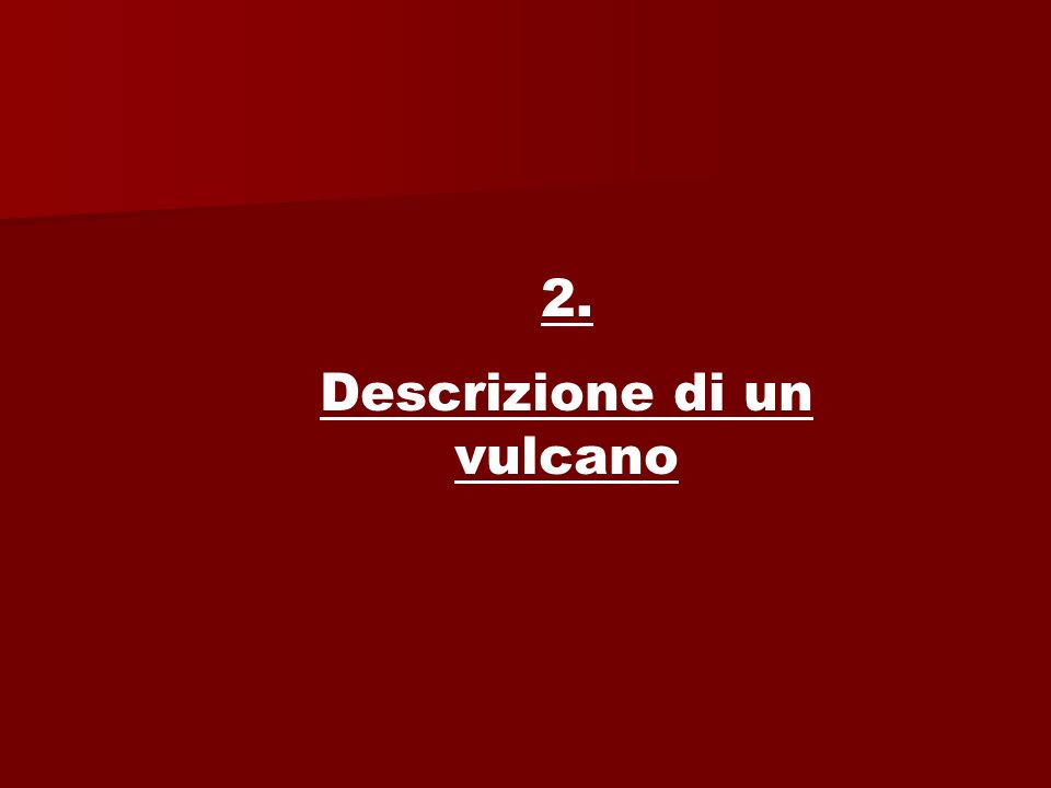 Descrizione di un vulcano