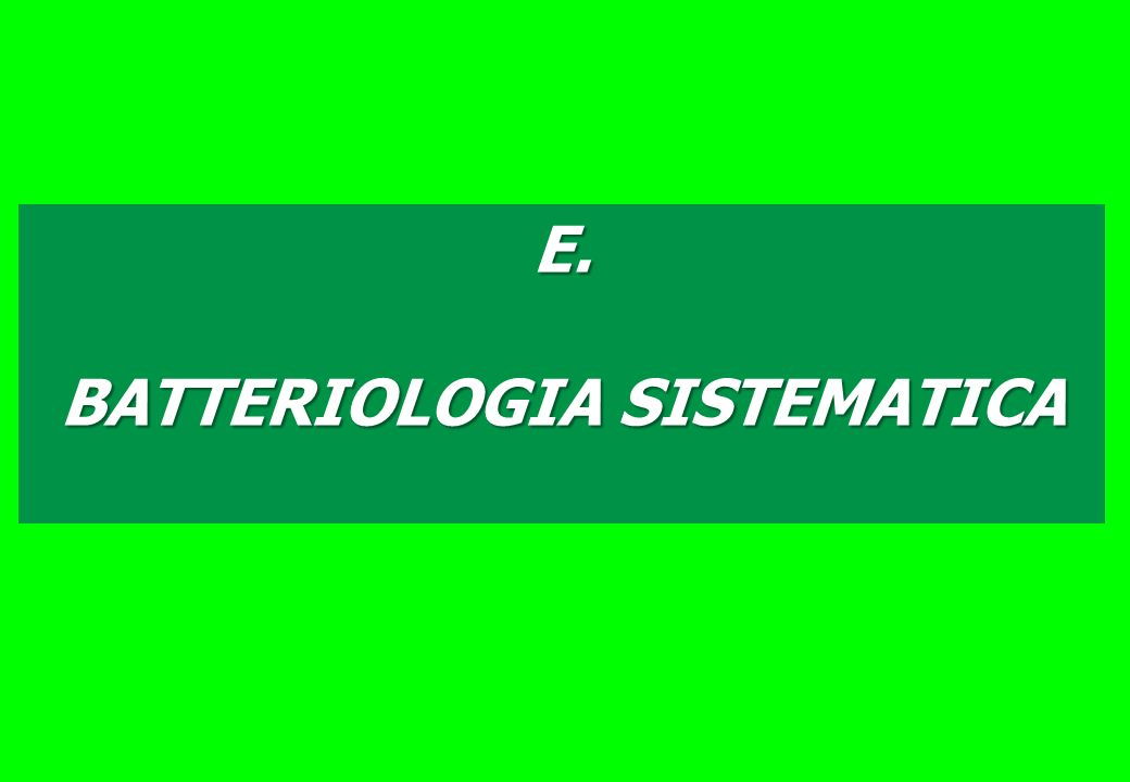 BATTERIOLOGIA SISTEMATICA