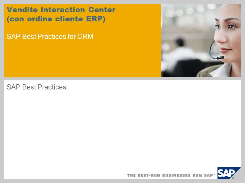 Vendite Interaction Center (con ordine cliente ERP) SAP Best Practices for CRM